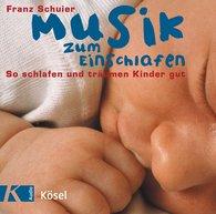 Franz  Schuier - Musik zum Einschlafen