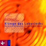 Helge  Burggrabe, Christof  Fankhauser - Klänge des Labyrinths