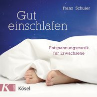 Franz  Schuier - Gut einschlafen