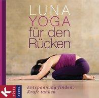 Adelheid  Ohlig - Luna-Yoga für den Rücken