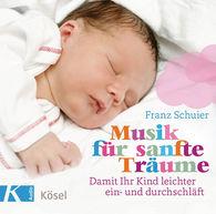 Franz  Schuier - Musik für sanfte Träume