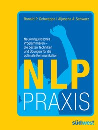 Ronald  Schweppe, Aljoscha  Long - NLP Praxis