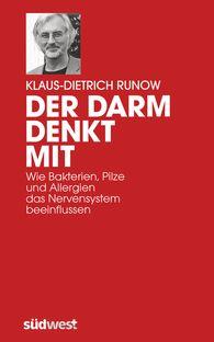 Klaus-Dietrich  Runow - Der Darm denkt mit