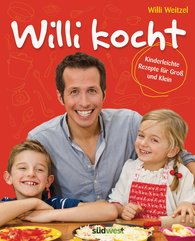 Willi  Weitzel - Willi kocht