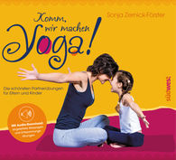 Sonja  Zernick-Förster - Let's Do Some Yoga!