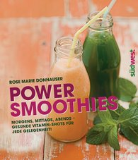 Rose Marie  Donhauser - Power-Smoothies