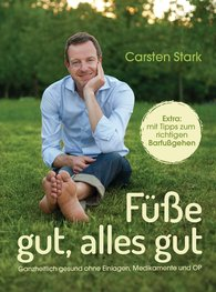 Carsten  Stark - Healthy Feet, and Everything Is Good