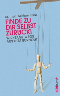 Dr. med. Mirriam  Prieß - Find Your Way Back to Yourself