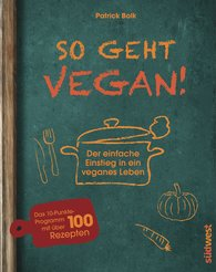 Patrick  Bolk - How to Do Vegan!