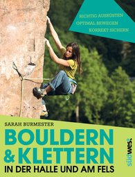 Sarah  Burmester - Bouldering and Climbing in the Hall and on the Cliff