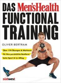 Oliver  Bertram - Das Men's Health Functional Training