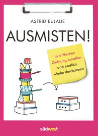 Astrid  Eulalie - Ausmisten