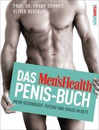 Frank  Sommer, Oliver  Bertram - The Men's Health Penis Book