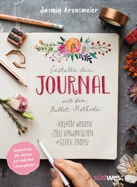 Jasmin  Arensmeier - Design Your Journal with the Bullet Method