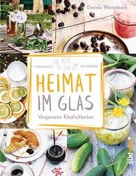 Daniela  Wattenbach - Heimat im Glas