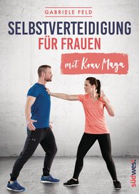 Gabriele  Feld - Self-Defence for Women with Krav Maga