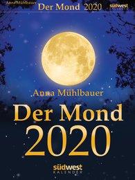 Anna  Mühlbauer - Der Mond 2020 Tagesabreißkalender