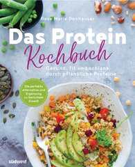 Rose Marie  Donhauser - The Protein Cookbook