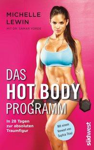 Michelle  Lewin - Das Hot-Body-Programm