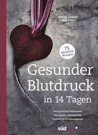 Jerk W. Langer, Jens  Linnet - Gesunder Blutdruck in 14 Tagen