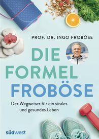 Ingo  Froböse - The Froböse Formula