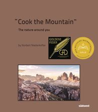 Norbert  Niederkofler - Cook The Mountain [deutsche Ausgabe]