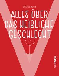 "Josefine  Britz, Iris  Schmitt - ""V"" – Everything about the Female Sex Organ"