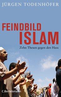 Jürgen  Todenhöfer - Islam as the Enemy