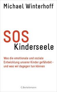 Michael  Winterhoff - SOS Kinderseele