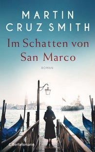 Martin  Cruz Smith - Im Schatten von San Marco