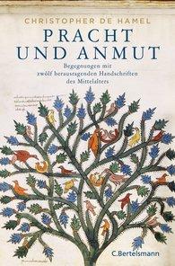 Christopher de Hamel - Pracht und Anmut