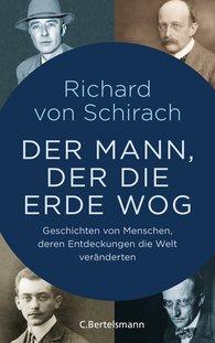 Richard von Schirach - The Man Who Weighed the Earth