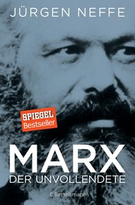 Jürgen  Neffe - Marx. The Unfinished One