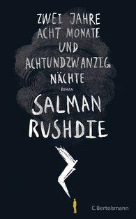 Salman  Rushdie - Zwei Jahre, acht Monate und achtundzwanzig Nächte