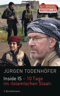 Jürgen  Todenhöfer - Inside IS – 10 Days in the 'Islamic State'