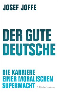 Josef  Joffe - The Good German