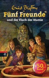 Enid  Blyton - Fünf Freunde und der Fluch der Mumie