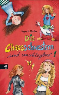 Dagmar H.  Mueller - The Chaos Sisters Are Unbeatable