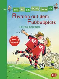 Patricia  Schröder - Let's Read Together -  Rivals on the Soccer Field