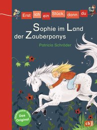 Patricia  Schröder - <b>Let's Read Together – Sophie in the Land of the Magic Ponies</b>