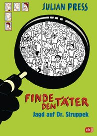 Julian  Press - Find the Culprit – Chasing Dr. Struppek