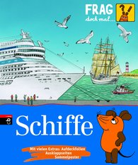Sylvia  Englert - Frag doch mal ... die Maus! Schiffe