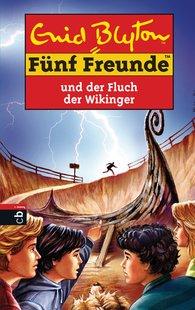 Enid  Blyton - Fünf Freunde und der Fluch der Wikinger