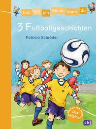 Patricia  Schröder - Let's Read Together – 3 Soccer Stories