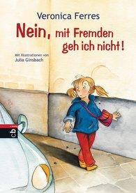 Veronica  Ferres - Nein, mit Fremden geh ich nicht!
