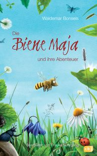 Waldemar  Bonsels, Frauke  Nahrgang - The Adventures of Maya the Bee