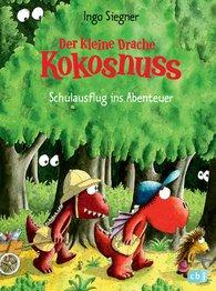 Ingo  Siegner - The Little Dragon Coconut – School trip to adventure