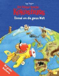 Ingo  Siegner - Der kleine Drache Kokosnuss - Einmal um die ganze Welt