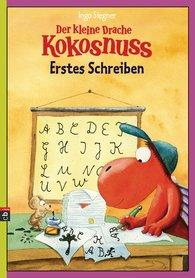 Ingo  Siegner - Der kleine Drache Kokosnuss - Erstes Schreiben