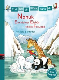 Patricia  Schröder - <b>Let's Read Together – Nanuk: A Little Polar Bear Finds Some Friends </b>